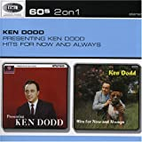 Presenting Ken Dodd/Hits For Now And Alwaysby Ken Dodd
