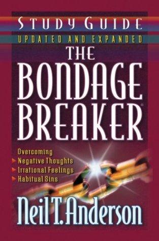Bondage Breaker, Anderson,Neil T./Park,Dave