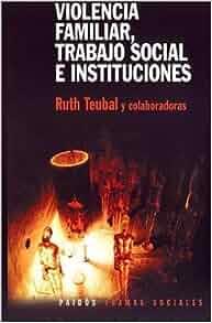 Violencia Familiar, Trabajo Social E Instituciones (Tramas