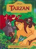 Tarzan: UN Cuento Contado (Disney's Read-Aloud Storybooks) (Spanish Edition) (0736400575) by Saxon, Victoria