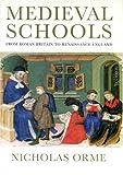 Medieval Schools: Roman Britain to Renaissance England