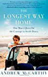 The Longest Way Home: One Man