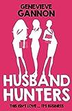 Husband Hunters by Genevieve Gannon