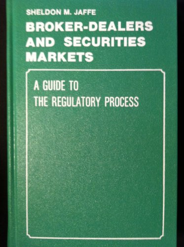 Broker-Dealers and Securities Markets