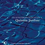 On Honeymoon with Death: Oz Blackstones, Book 5 (       UNABRIDGED) by Quintin Jardine Narrated by Joe Dunlop