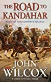 img - for The Road to Kandahar (Simon Fonthill Series) book / textbook / text book