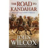 The Road to Kandahar (Simon Fonthill Series)by John Wilcox