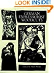 German Expressionist Woodcuts (Dover...