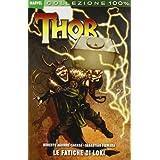Le fatiche di Loki. Thordi Roberto Aguirre-Sacasa