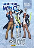 Doctor Who - The Flood (Complete Eighth Doctor Comic Strips Vol. 4)