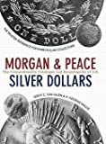 img - for Leroy C. Van Allen: Comprehensive Catalog and Encyclopedia of Morgan and Peace Dollars (Hardcover); 2016 Edition book / textbook / text book