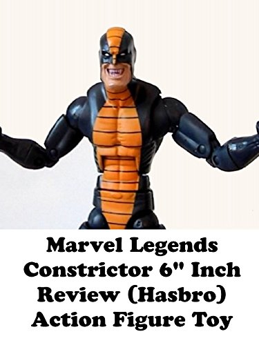 Review: Marvel Legends Constrictor 6