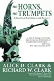 No Horns, No Trumpets: A Memoir of Brain Injury and Recovery