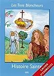 Les Trois Blancheurs - Histoire Saint...
