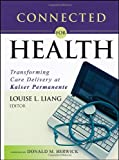 img - for Connected for Health: Using Electronic Health Records to Transform Care Delivery book / textbook / text book