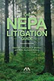 img - for The NEPA Litigation Guide book / textbook / text book