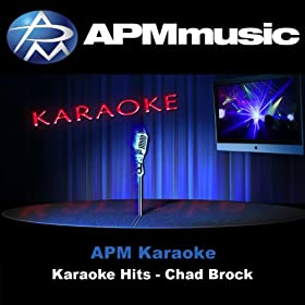 Karaoke Hits - Chad Brock
