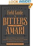 Bitterman's Field Guide to Bitters &...