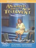 Jesus, The Son of God (The Animated Stories From The New Testament Resource & Activity Book)