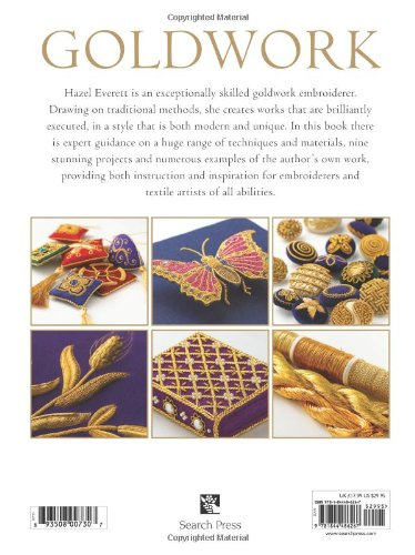 Goldwork: Techniques, Projects and Pure Inspiration