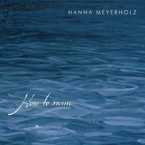 Hanna Meyerholz-How To Swim-WEB-2014-LEV Download