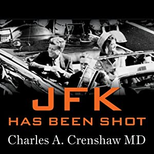 JFK Has Been Shot Audiobook
