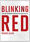 Blinking Red: Crisis and Compromise i...