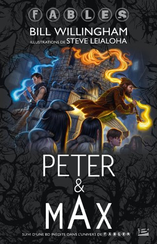 Peter & Max: A Fables NovelPETER & MAX: A FABLES NOVEL by