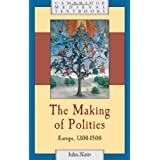 The Making of Polities: Europe, 1300-1500 (Cambridge Medieval Textbooks)
