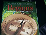 Regions. Adventures in Time and Place. Practice and Project Book
