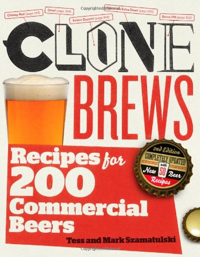 CloneBrews, 2nd Edition: Recipes for 200 Brand-Name Beers