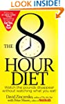 The 8-Hour Diet: Watch the Pounds Dis...