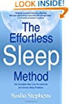 The Effortless Sleep Method:  The Inc...