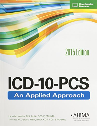 ICD-10-PCS: An Applied Approach, 2015 Edition