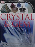 DK Eyewitness Books: Crystal & Gem (0756630010) by Symes, R.F.