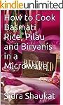 How to Cook Basmati Rice, Pilau and B...