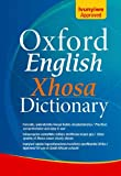 English-Xhosa Dictionary: Based on the Oxford Advanced Learner's Dictionary of Current English Arnold Fischer