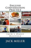 img - for English Conversation Practice 2: My Daily Routine in English book / textbook / text book