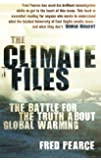 The Climate Files: The Battle for the Truth About Global Warming