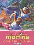 echange, troc Gilbert Delahaye, Marcel Marlier - Je commence à lire avec Martine, Tome 4 : Un mercredi pas comme les autres