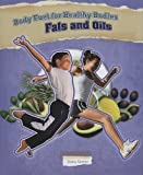 Fats and Oils (Body Fuel for Healthy Bodies)