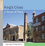 img - for King's Cross: A Sense of Place book / textbook / text book
