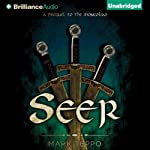 Seer: The Third Prequel to the Mongoliad: The Foreworld Saga (       UNABRIDGED) by Mark Teppo Narrated by Luke Daniels
