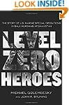 Level Zero Heroes: The Story of U.S....