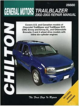 General Motors Trailblazer 2002 2003 Chilton 39 S Total Car