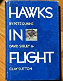 Hawks in Flight (0395423880) by Dunne, Peter