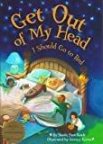 img - for Get Out Of My Head, I Should Go To Bed book / textbook / text book