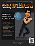 Animation Methods: The Only Book You'll Ever Need