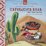 Caperucita roja del noroeste (A Leer Con Pictogramas) (Spanish Edition)