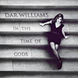 Dar Williams In The Time Of The Gods